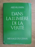 Anticariat: Abd-Ru-Shin - Dans la lumiere de la Verite (volumul 2)