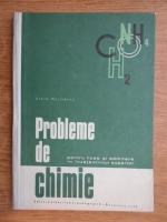 Achim Marinescu - Probleme de chimie pentru licee si admitere in invatamantul superior