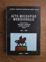 Anticariat: Acta moldaviae meridionalis. Anuarul Muzeului Judetean Stefan cel Mare, Vaslui, nr. XII-XIV