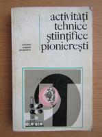 Activitati tehnico stiintifice pioneresti