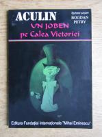 Anticariat: Aculin Tanase - Un joben pe Calea Victoriei