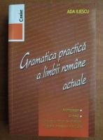 Anticariat: Ada Iliescu - Gramatica practica a limbii romane actuale
