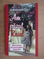 Ada Mihaela Calciu - Am vazut raiul