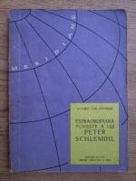 Anticariat: Adalbert von Chamisso - Extraordinara poveste a lui Peter Schlemihl