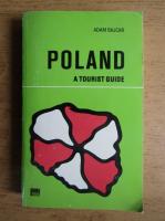 Anticariat: Adam Bajcar - Poland, a tourist guide