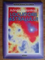 Adina Constantinidi - Locuitorii astralului
