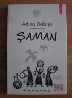 Anticariat: Adina Dabija - Saman