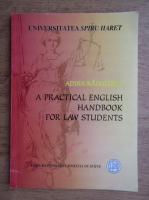 Anticariat: Adina Radulescu - A practical english handbook for law students