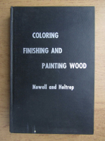 Adnah Clifton Newell - Coloring, finishing and painting wood