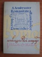 Adolf Armbruster - Romanitatea romanilor. Istoria unei idei