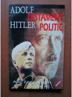 Anticariat: Adolf Hitler - Testament politic