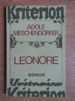 Anticariat: Adolf Meschendorfer - Leonore