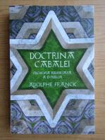 Anticariat: Adolph Franck - Doctrina Cabalei. Filosofia religioasa a evreilor