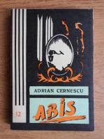 Anticariat: Adrian Cernescu - Abis