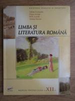 Anticariat: Adrian Costache - Limba si literatura romana, manual pentru clasa a XII-a, 2009
