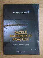 Adrian Cotrobescu - Bazele radiesteziei practice (volumul 1)