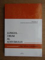 Adrian Cotrobescu - Lungul drum al adevarului (volumul 2)