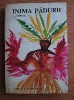 Anticariat: Adrian Cowell - Inima padurii