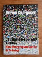 Adrian Georgescu - Cati oameni sunt eu? (editie bilingva)