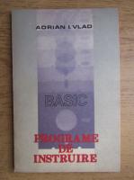 Anticariat: Adrian I. Vlad - Programe de instruire