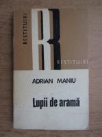 Adrian Maniu - Lupii de arama