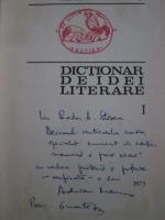 Adrian Marino - Dictionar de idei literare (cu autograful autorului)