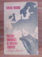 Anticariat: Adrian Marino - Prezente romanesti si realitati europene. Jurnal intelectual