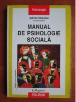 Anticariat: Adrian Neculau - Manual de psihologie sociala