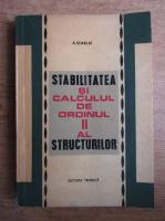 Anticariat: Adrian Scarlat - Stabilitatea si calculul de ordin II al structurilor