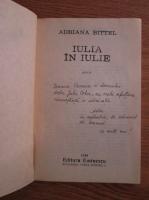 Anticariat: Adriana Bittel - Iulia in iulie (Cu autograful autorului)