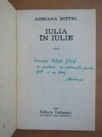 Anticariat: Adriana Bittel - Iulia in iulie (cu autograful si dedicatia autoarei pentru Balogh Jozsef)