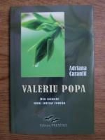 Adriana Caranfil - Valeriu Popa. Din tainele unui initiat roman