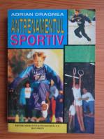 Anticariat: Adriana Dragan - Antrenamentul sportiv