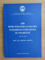 Adriana Dutescu - Ghid pentru intelegerea si aplicarea standardelor interntionale de contabilitate