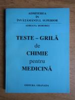 Adriana Horobet - Teste grila de chimie pentru medicina