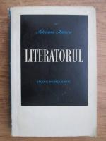 Anticariat: Adriana Iliescu - Literatorul. Studiu monografic