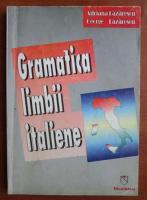 Adriana Lazarescu - Gramatica limbii italiene