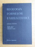 Adriana Popovici - Reologia formelor farmaceutice