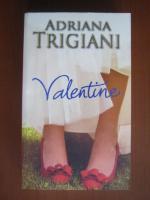 Anticariat: Adriana Trigiani - Valentine