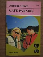 Anticariat: Adrienne Staff - Cafe Paradis