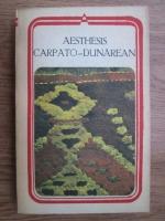 Anticariat: Aesthesis Carpato-Dunarean