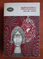 Anticariat: Agarbiceanu - Doua iubiri