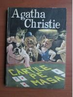 Agatha Christie - Cartile pe masa