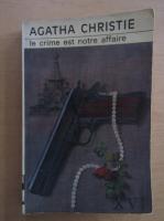 Agatha Christie - Le crime est notre affaire