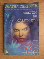Agatha Christie - Meurtre au champagne