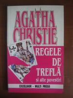 Agatha Christie - Regele de trefla si alte povestiri