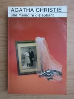 Agatha Christie - Une memoire d'elephant