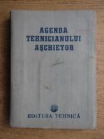 Agenda tehnicianului aschietor