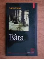 Anticariat: Agim Isaku - Bata