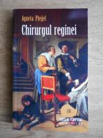 Agneta Pleijel - Chirurgul reginei